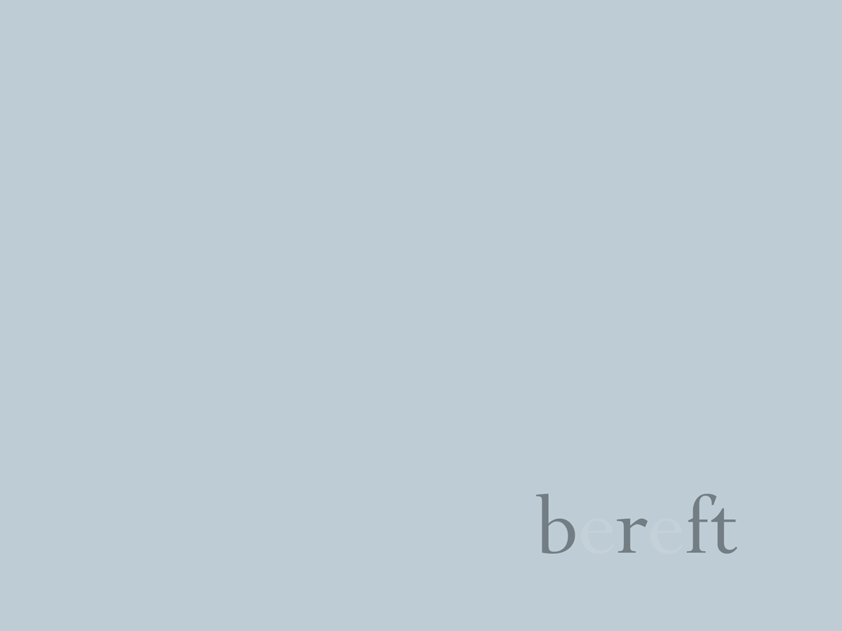 Expressive Type - Bereft