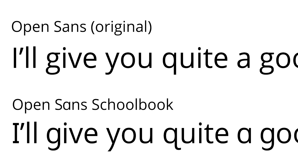 Open Sans and Open Sans Schoolbook with sample text